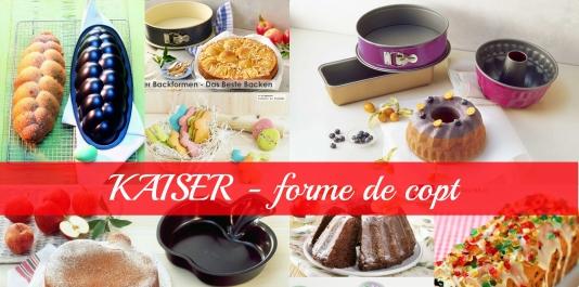 """""""KAISER"""" - produs in Germania. Forme si accesorii pentru copt de cea mai inalta calitate."""